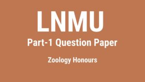 LNMU B.Sc Part-1 Question Paper pdf 2019 Zoology, Che, Botany…