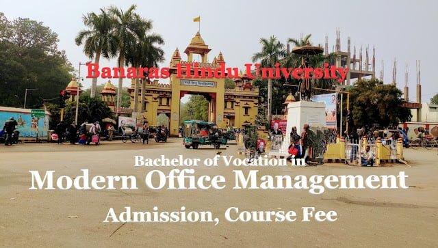 b.voc modern office management bhu, modern office management admission bhu