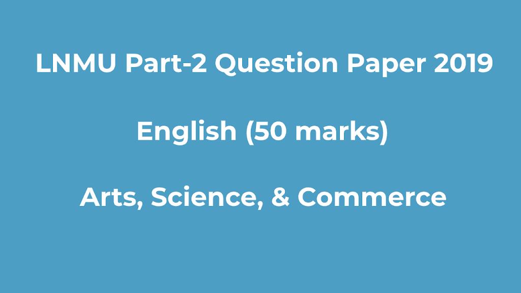 LNMU B.A, B.Sc Part-2 2019 Question Paper English (50 Marks)