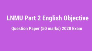LNMU BSc, Bcom Part 2 English Question Paper 2020 Exam (50 Marks)