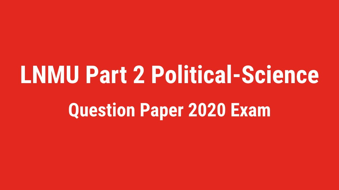 LNMU BA Part 2 Political-science Honours Question Paper 2020 Exam